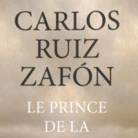 Le prince de la brume - Carlos Ruiz Zafón