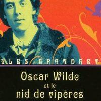 Oscar Wilde et le nid de vipères - Gyles Brandreth