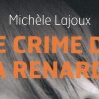 Le crime de la renarde - Michèle Lajoux