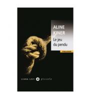 Le jeu du pendu - Aline Kiner