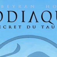 Zodiaque - Tome 2. Le secret du taureau - Corbeyran – Goethals