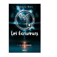 Les Écriveurs, tome 1 - Frédéric Mars