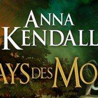 Les Landes d'Âmevignes T1, Le Pays des Morts - Anna Kendall
