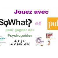 Jeu-concours So What? et PUF du 21 juin au 21 août 2012