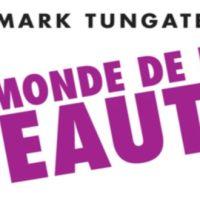 Le monde de la beauté – Mark Tungate