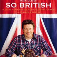 La gastronomie anglaise mise à l'honneur par Jamie Oliver : So british !
