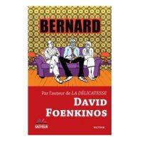 Bernard - David Foenkinos