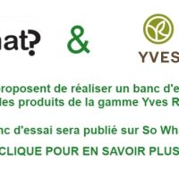 So What et Yves Rocher vous proposent de réaliser un banc d'essai pour la gamme Yves Rocher bio!