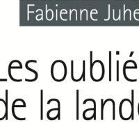 Les oubliés de la lande – Fabienne Juhel