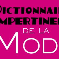 Dictionnaire impertinent de la mode – Sylvie Barbier