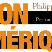Mon Amérique - Philippe Labro
