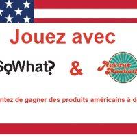 Jouez avec So What? et Avenuemanhattan.com et tentez de gagner des produits US