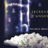 Secrets d' Anges, Michèle Sébal