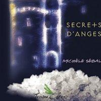 Secrets d' Anges, Michèle Sébal