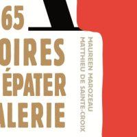 Art : 365 histoires pour épater la galerie – M. Marozeau & M. de Sainte-Croix