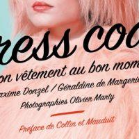 Dress code, Le bon vêtement au bon moment – M. Donzel & G. de Margerie