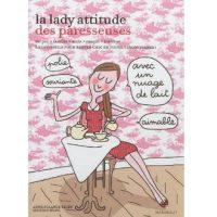 La lady attitude des paresseuses, Anne-Solange Tardy et Seladad Bravi