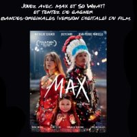 Jeu-concours So What? et Max le film