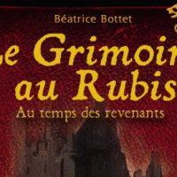 Le Grimoire au Rubis, L'intégrale cycle 3 – Béatrice Bottet