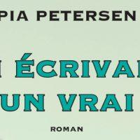 Un écrivain, un vrai – Pia Petersen