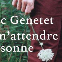 Et n'attendre personne – Éric Genetet