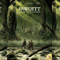Fawcett, les cités perdues d'Amazonie – Christian Clot, Guillaume Dorison, Alessandro Bocci