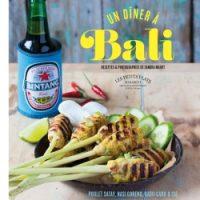 Des recettes qui piquent ? « Un dîner à Bali »