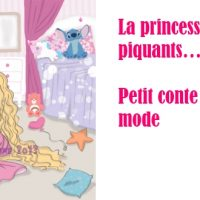 La princesse aux mille piquants… Petit conte à la sauce mode