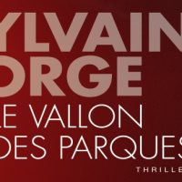 Le vallon des Parques – Sylvain Forge