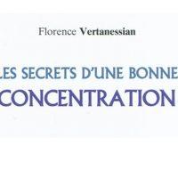 Les secrets d'une bonne concentration – Florence Vertanessian