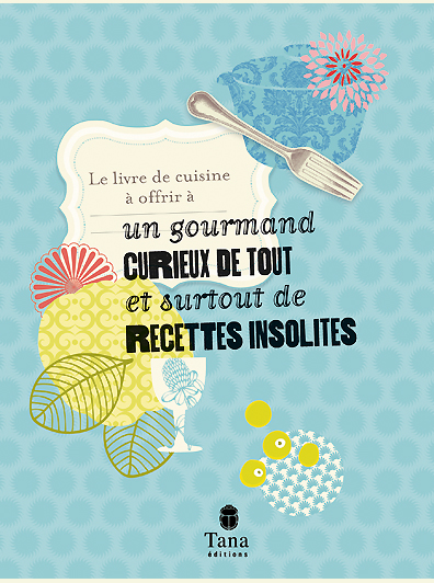 livre de cuisine recettes insolites so what. Black Bedroom Furniture Sets. Home Design Ideas