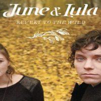 Portrait : June & Lula, la musique à 2 voix