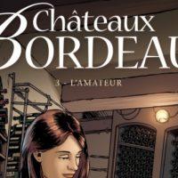 Châteaux Bordeaux – 3. L'amateur – Corbeyran – Espé