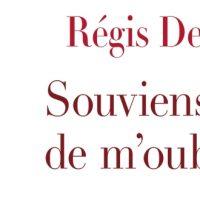 Souviens-toi de m'oublier – Régis Descott