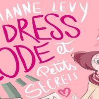 Dress code et petits secrets, un peu d'humour pour juillet