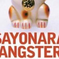 Sayonara Gangsters - Genichiro Takahashi