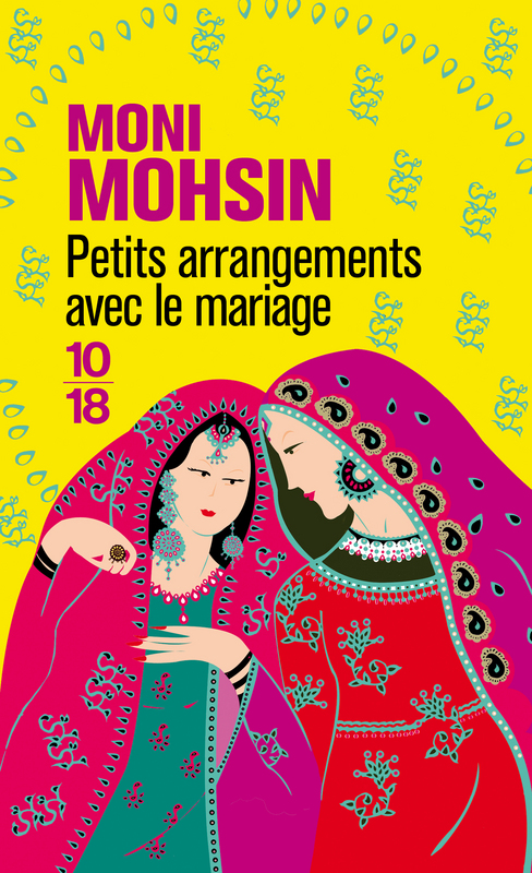 Petits arrangements avec le mariage moni mohsin so what for Petits rangements