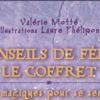 Conseils de fées : le coffret – Valérie Motté