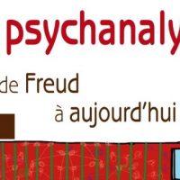 La psychanalyse de Freud à aujourd'hui - Dominique Bourdin