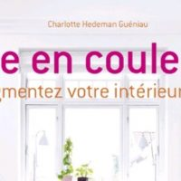 Vivre en couleurs - Pigmentez votre intérieur ! – Charlotte Hedeman Guéniau