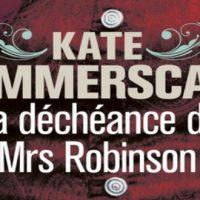La déchéance de Mrs Robinson – Kate Summerscale