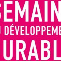 La Semaine du Développement Durable du 1er au 7 avril 2014