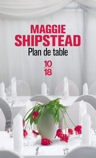 Plan de table Maggie Shipstead