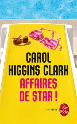 Caroll Higgins Clarck Affaires de star