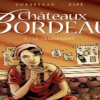 Châteaux Bordeaux - 5. Le classement – Corbeyran – Espé