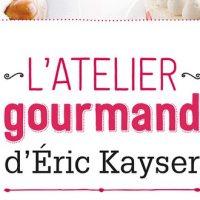 L'atelier gourmand - Éric Kayser