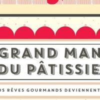 Le Grand manuel du pâtissier - Mélanie Dupuis et Anne Cazor