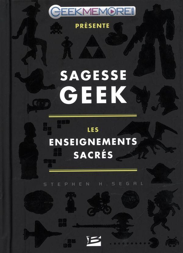 Sagesse Geek Stephen H. Segal