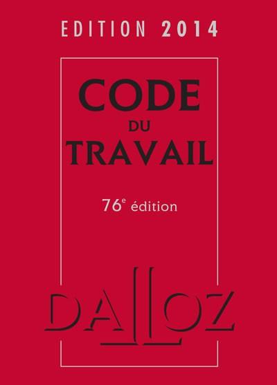 code du travail 2014 dalloz