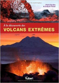à la découverte des volcans extrêmes